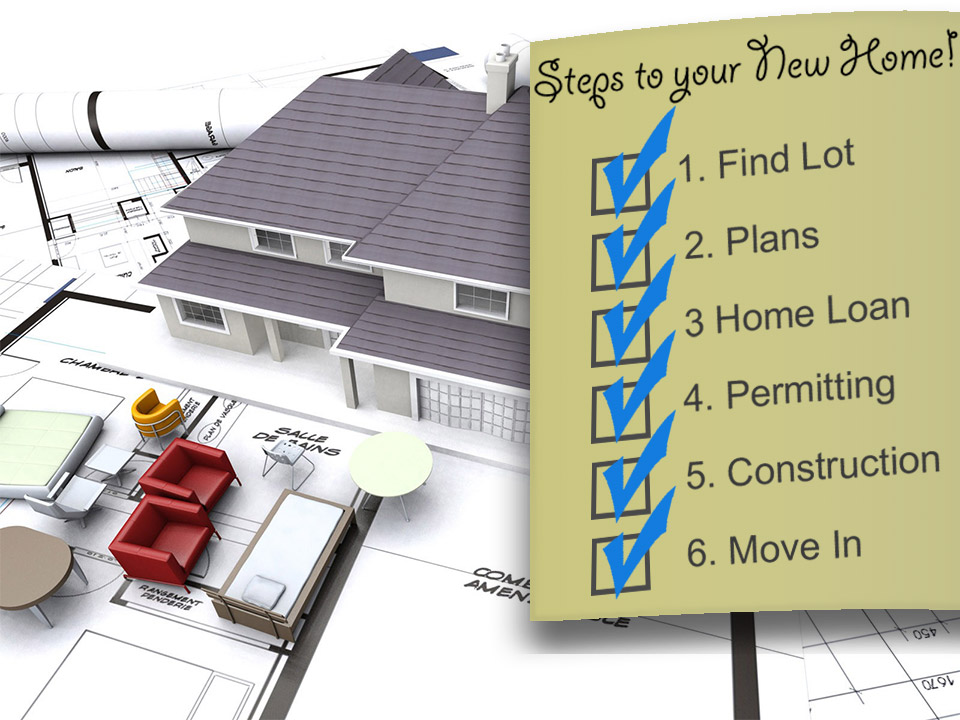 Steps in Building Your New Home
